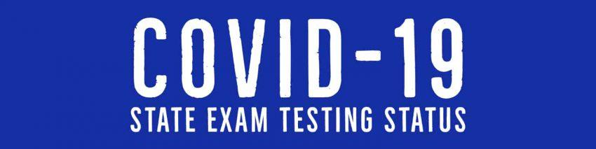 COVID-19 - Real Estate Exam Testing Status